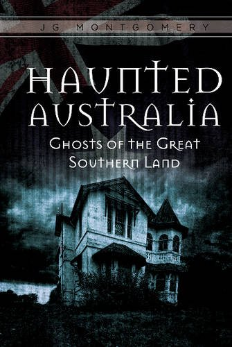 9780764352287: Haunted Australia: Ghosts of the Great Southern Land