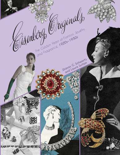 9780764352348: Eisenberg Originals: The Golden Years of Fashion, Jewelry & Fragrance, 1920s-1950s