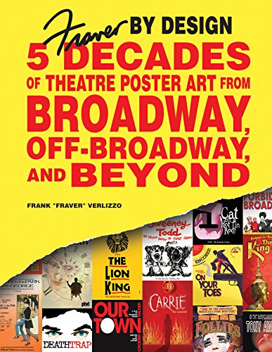 9780764355158: Fraver by Design: Five Decades of Theatre Poster Art from Broadway, Off-Broadway, and Beyond
