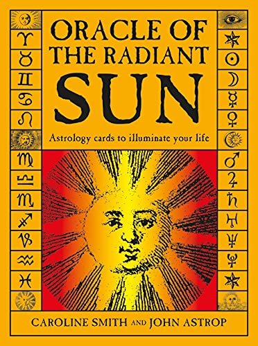 9780764357152: Oracle of the Radiant Sun: Astrology Cards to Illuminate Your Life