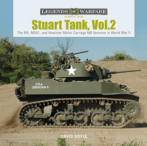 9780764358234: Stuart Tank: The M5, M5A1, and Howitzer Motor Carriage M8 Versions in World War II