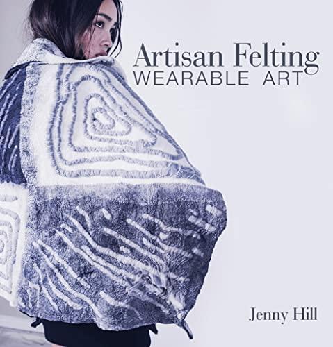 9780764358524: Artisan Felting: Wearable Art
