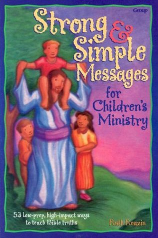 9780764420511: Strong and Simple Messages for Children's Ministry