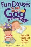 9780764420641: Fun Excuses to Talk About God: Discussion Guide