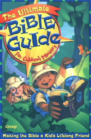 9780764420764: The Ultimate Bible Guide for Children's Ministry