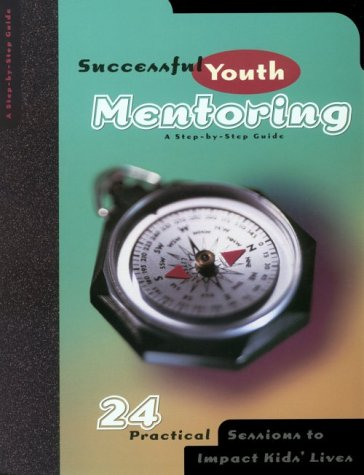 Successful Youth Mentoring: Drury, Keith W.