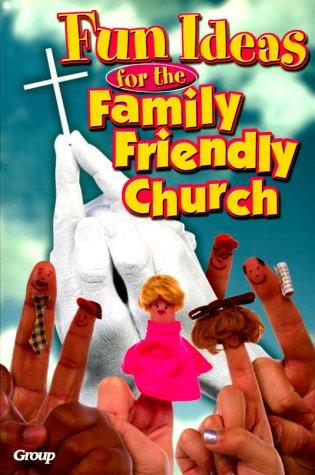 9780764421600: Fun Ideas for the Family Friendly Church