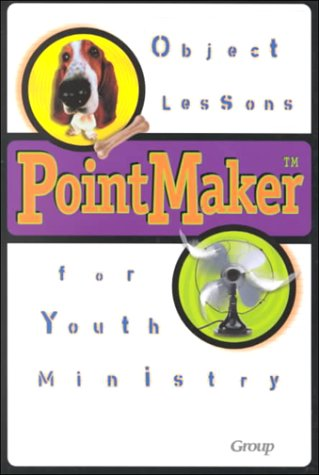 PointMaker( Object Lessons for Youth Ministry: Karen Dockrey, Stacy