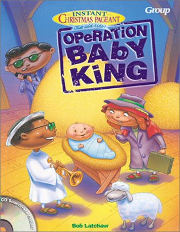 9780764422300: Instant Christmas Pageant: Operation Baby King