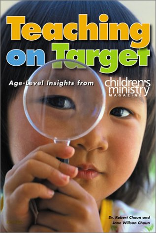 9780764422324: Teaching on Target: Age-Level Insights from Children's Ministry Magazine