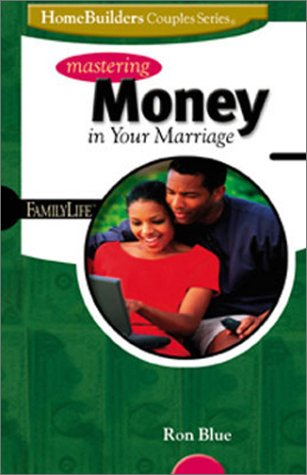 9780764422416: Mastering Money in Your Marriage (Family Life Homebuilders Couples (Group))