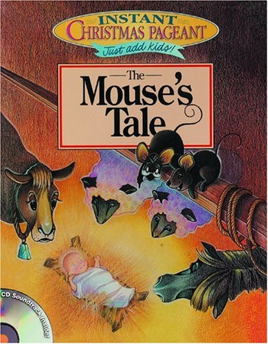 9780764423529: Instant Christmas Pageants: The Mouse's Tale