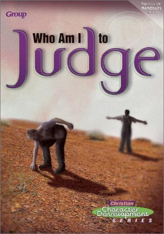 9780764424304: Who Am I to Judge? (Christian Character Development)