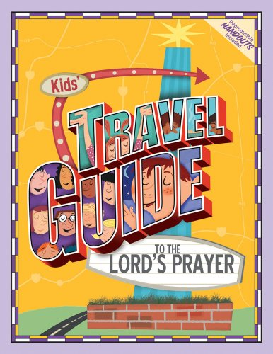 9780764425240: Kids' Travel Guide to the Lord's Prayer
