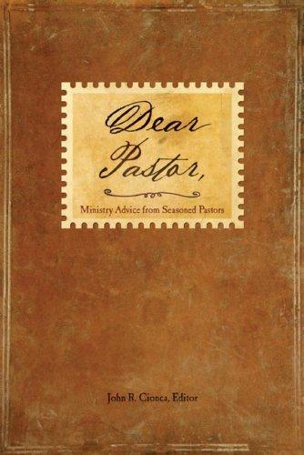 9780764434365: Dear Pastor: Ministry Advice from Seasoned Pastors