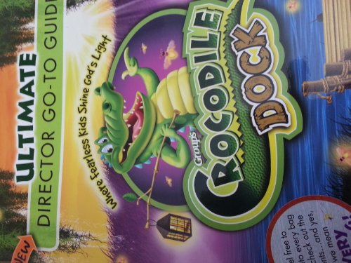 9780764437502: Crocodile Dock Ultimate Director Go-To Guide