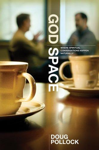 9780764438714: God Space: Where Spiritual Conversations Happen Naturally