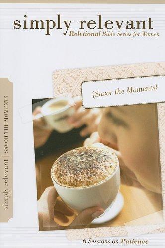 Simply Relevant: Savor the Moments: Amber Van Schooneveld