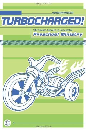 9780764440038: Turbocharged!: 100 Simple Secrets to Successful Preschool Ministry
