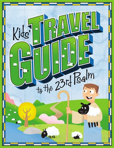 9780764440052: Kids' Travel Guide to the 23rd Psalm (Kids' Travel Guides)