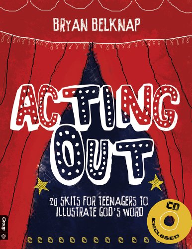 9780764442315: Acting Out: 20 Skits for Teenagers to Illustrate God's Word
