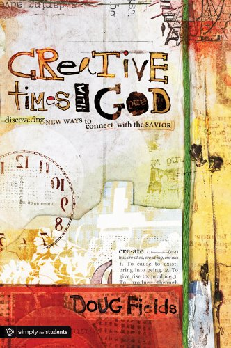 9780764462986: Creative Times With God: Discovering New Ways to Connect With the Savior (Simply for Students)