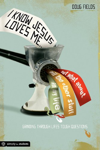 I Know Jesus Loves Me (0764462997) by Doug Fields