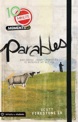 9780764463518: 10 Minute Moments: Parables: Exploring Jesus' Parables 10 Minutes at a Time