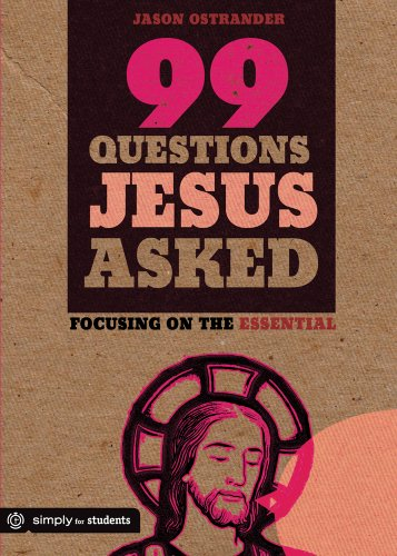 9780764482526: 99 Questions Jesus Asked: Focusing on the Essential