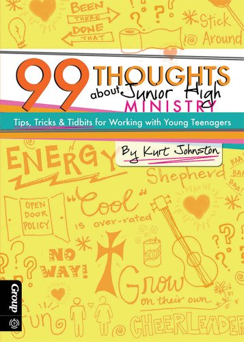 9780764482588: 99 Thoughts about Junior High Ministry: Tips, Tricks & Tidbits for Working with Young Teenagers