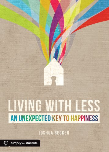 9780764486609: Living with Less: An Unexpected Key to Happiness