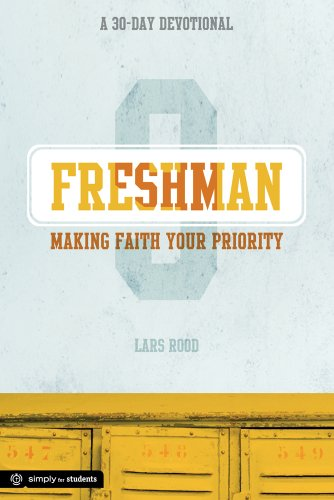 9780764490026: Freshman: Making Faith Your Priority: A 30-Day Devotional for Freshmen (Simply for Students)