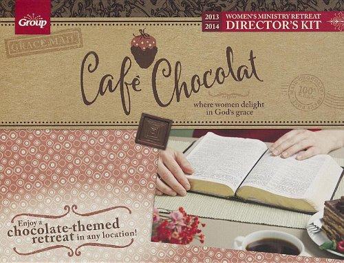 9780764490675: Cafe' Chocolat Women's Retreat Kit: Where Women Delight in God's Grace