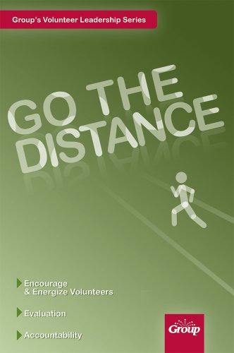 9780764497704: Go the Distance: Encourage & Energize Volunteers (Volunteer Leadership Series)