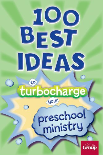 9780764498527: 100 Best Ideas to Turbocharge Your Preschool Ministry