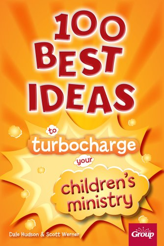 9780764498534: 100 Best Ideas to Turbo Charge Your Children's Ministry