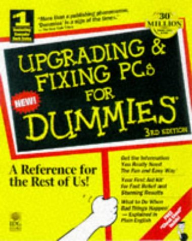 9780764501296: Upgrading & Fixing PCs for Dummies