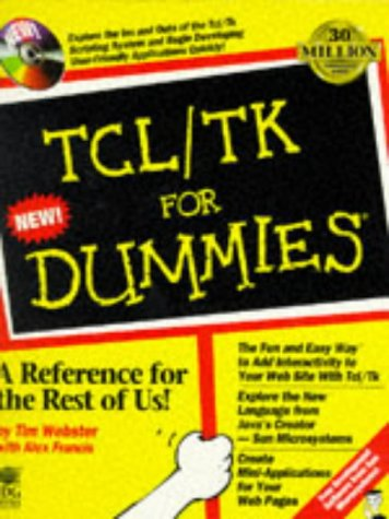 9780764501524: Tcl/Tk For Dummies?