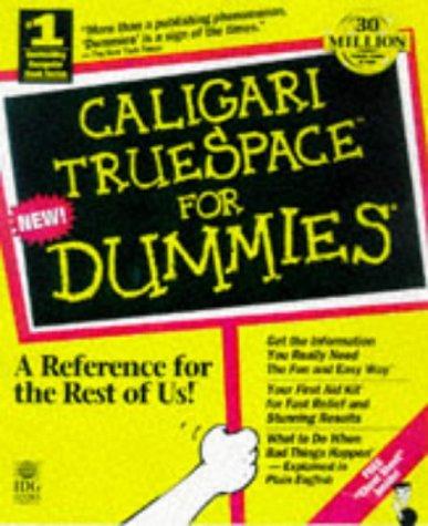 Caligari Truespace3 for Dummies: Swan, E. W.