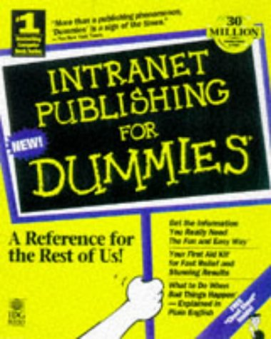 9780764502224: Intranet Publishing for Dummies