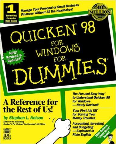 Quicken 98 For Windows For Dummies: Nelson, Stephen L.