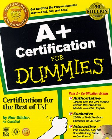 9780764504792: A+ Certification For Dummies