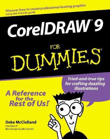 9780764505232: Coreldraw 9 for Dummies