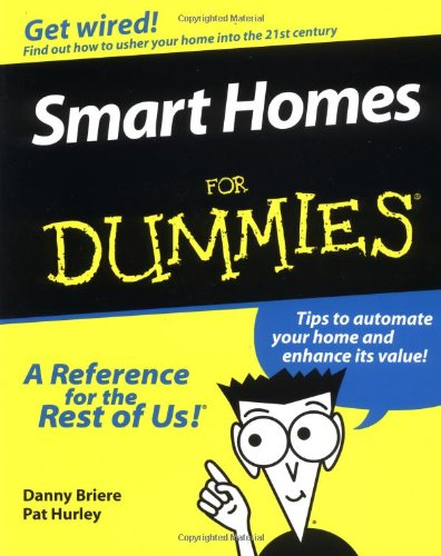 9780764505270: Smart Homes For Dummies
