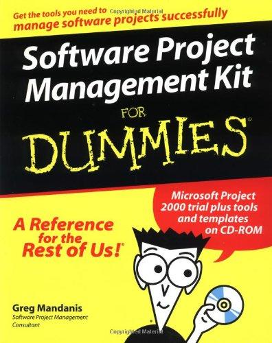 Software Project Management Kit For Dummies?: Greg Mandanis, Allen