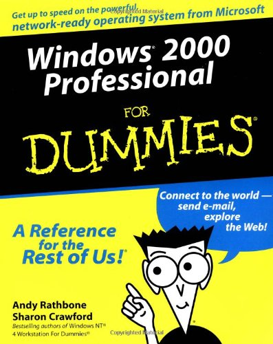Windows 2000 Professional For Dummies (0764506412) by Rathbone, Andy; Crawford, Sharon