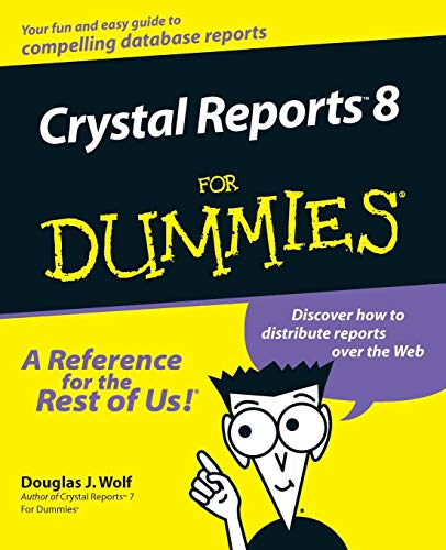 9780764506420: Crystal Reports 8 For Dummies