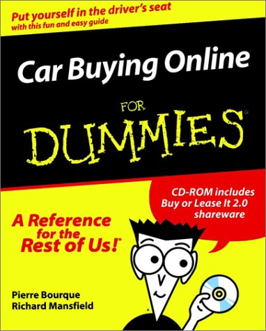 Car Buying Online For Dummies(For Dummies (Computers)): Bourque, Pierre; Mansfield, Richard