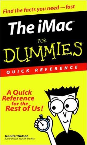 The iMac for Dummies Quick Reference: Jennifer Watson