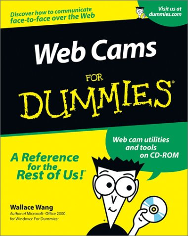 Web Cams For Dummies? (9780764507434) by Wallace Wang